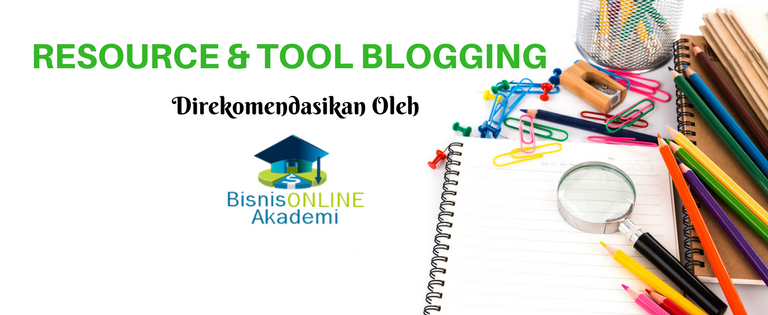 BIANISONLINEAKADEMI RESOURCE & TOOL BLOGGING